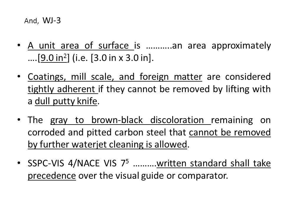 And, WJ-3 A unit area of surface is ………..an area approximately ….[9.0 in2] (i.e. [3.0 in x 3.0 in].